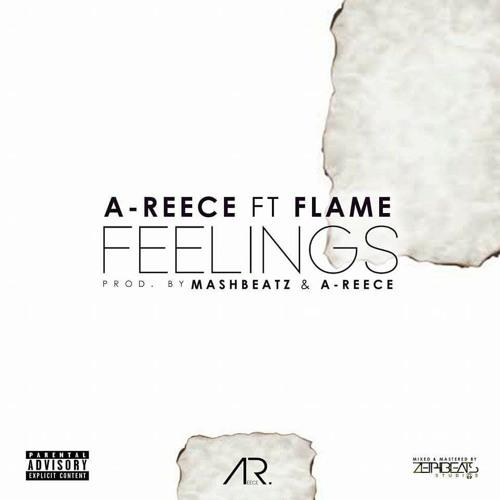 A-Reece - Feelings (feat. Flame)