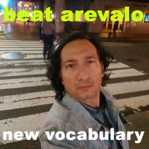 Beat Arevalo - New Vocabulary