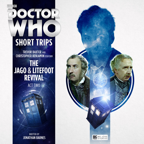 Doctor Who - Short Trips: The Jago & Litefoot Revival Act Two (trailer)