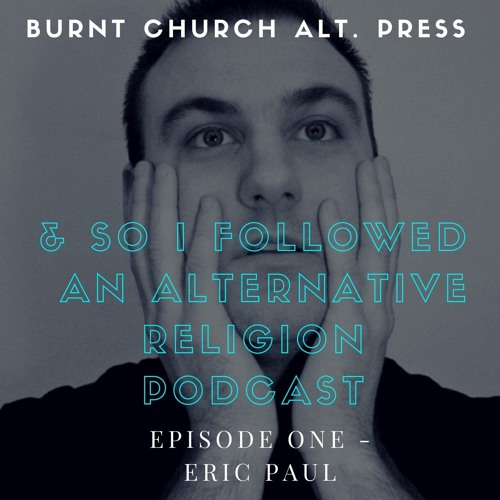 Episode 1 - Eric Paul (Doomsday Student/Arab On Radar/Heartworm Press)