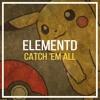 ElementD - Catch 'Em All (Pokemon Hardstyle Remix) mp3