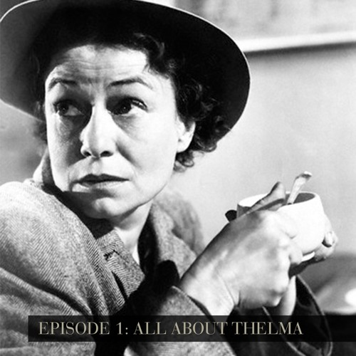 All About Thelma - Episode 1