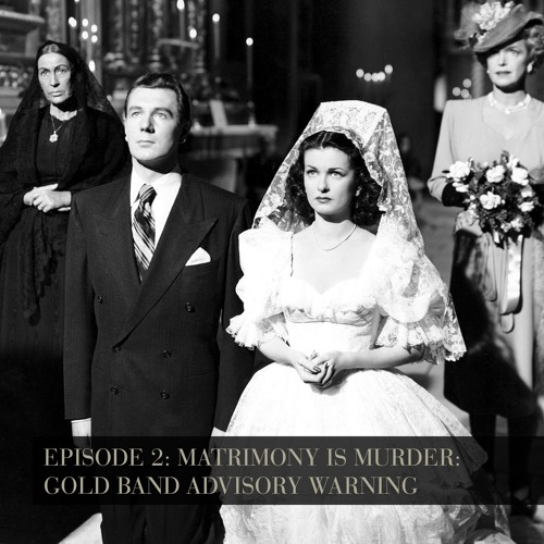 Matrimony is Murder: Gold Band Advisory Warning - Episode 2
