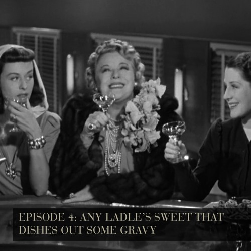 Any Ladle's Sweet That Dishes Out Some Gravy! The Women - Episode 4