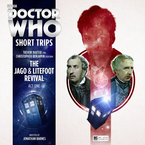 Doctor Who - Short Trips: The Jago & Litefoot Revival Act One (trailer)