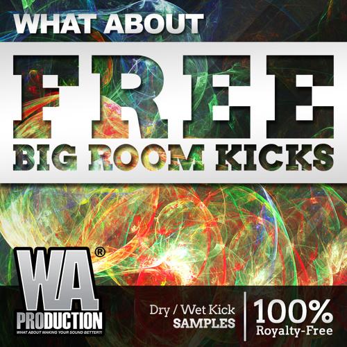 FREE Big Room Kicks   18 ULTIMATE Kick Packs by W  A