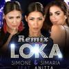 simone simaria feat anitta loka remix dj adriano lucas