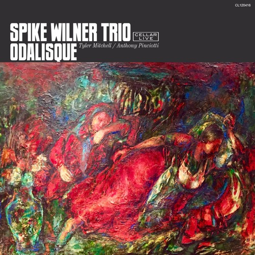 SPIKE WILNER TRIO - Odalisque
