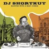 DJ Shortkut: Blunted With A Beat Junkie (2004)