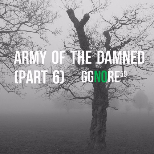 59 - Army of the Damned (Part 6)