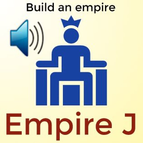 Empire J #2 - What is Empire J