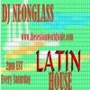 Latin House #7 by DJ Neonglass