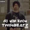 Do You Know (Twinbeatz Remix)