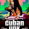 Cuban Doll -Not Friendly