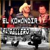 El Komander - El Gallero (Estudio 2017) Portada del disco