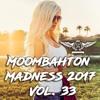 D'Jay Tyby - Moombahton Madness 2017 Vol.33