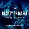 Beauty Of Mafia
