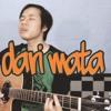 Jaz - Dari Mata ( Ichsan Must Cover )