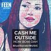 Bluethunder - Cash Me Outside How Bow Dah(@feenthemusic EXCLUSIVE)