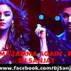 Tamma Tamma Again (Remix) - DJ SANJAY