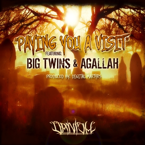 Banish Habitual - Paying You A Visit ft. Big Twins, Agallah (Cuts. InDJnous)[Prod. Digital Martyrs]