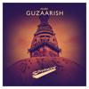 Guzaarish / Radio support by: Yves V / Release 17.03.2017