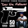 Poppin' Them Thangs (Feat. 50 Cent) [Remix]