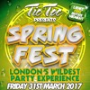 TIC TOC: SPRING FEST / Mixed By DJ Kapital - 31st March 2017  - Ladies FREE B4 12 - 07501975111