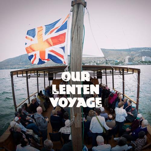 Our Lenten Voyage
