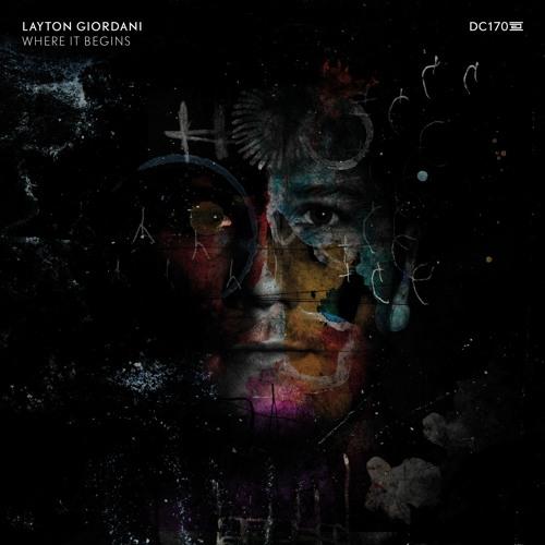 Layton Giordani - Where It Begins - Drumcode - DC170