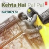 Download Kehta Hai Pal Pal - DailyMaza.co Mp3