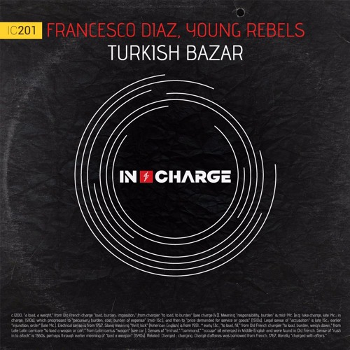 Francesco Diaz, Young Rebels - Turkish Bazar (OUT NOW)