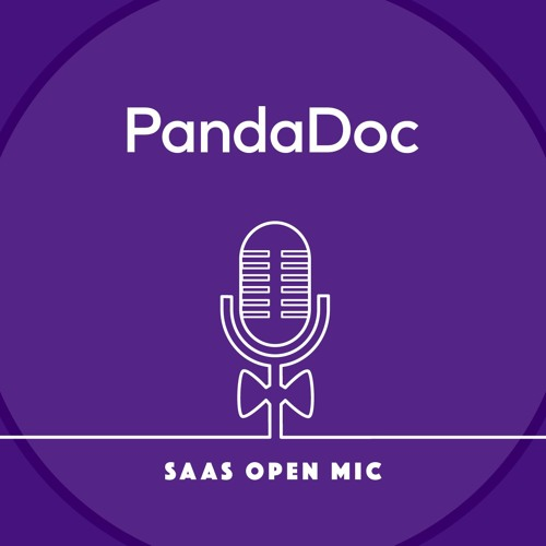 From selling berries to selling SaaS with Mikita Mikado of PandaDoc
