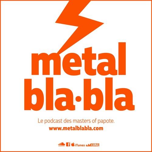 metal bla•bla #04 - Groupes années 2000 / Le metal en France