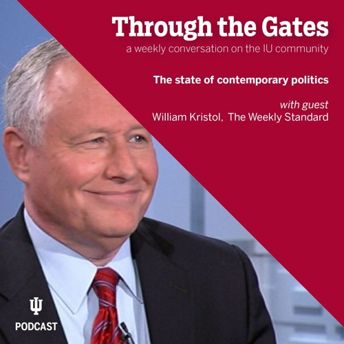 Ep. 47: Discussing the state of contemporary politics with William Kristol