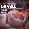 LOYAL #ChrisBrown x Too Short (BeatxGod Remix)