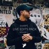 SHARPS LIVE EDITS PACK VOL. 1
