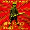 Brian Ray Debuts Here For You and Cinnamon Girl / Mr. Soul on The Time Machine