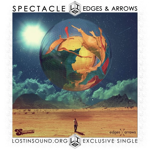 Spectacle - Edges & Arrows (LostinSound.org Exclusive Single Free DL)