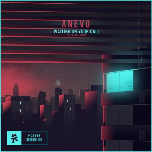 Anevo - Waiting On Your Call (feat. Park Avenue)