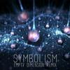 Symbolism [Empty Dimension Remix] mp3