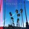 Boys Don't Cry (Prod. YodLab)