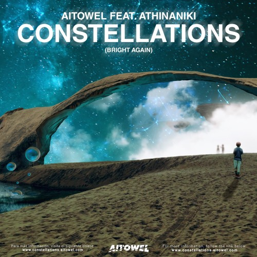 Aitowel feat. AthinaNiki - Constellations (Bright Again)[OUT NOW] Free Download