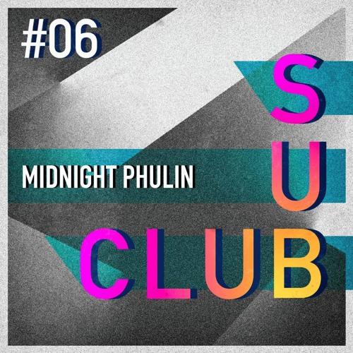 SubSound Presents: Sub Club 006 | Midnight Phulin