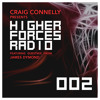 Craig Connelly & James Dymond - Higher Forces Radio 002 2017-02-27 Artwork