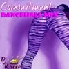 Commitment Dancehall Mix - By Dj Kreed