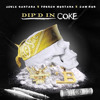 Dip D N Coke Santana X French Montana X Camron Mp3