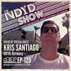 The NDYD Radio Show EP125 - guest mix by KRIS SANTIAGO - NDYD, Germany