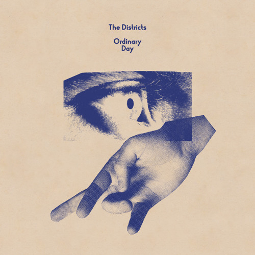 The Districts - Ordinary Day