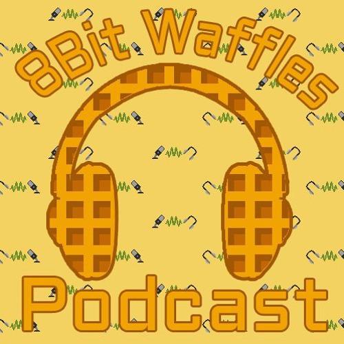 8 Bit Waffles, Episode 24
